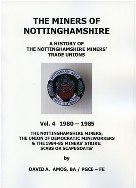 Photo: Illustrative image for the 'A History of the Nottinghamshire Miners Vol. 4 (1980-1985)' page