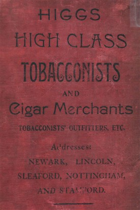 Photo:An advert for Higgs' tobacconists who supplied 1000 pipes as 'comforts' for the Farndon troops
