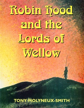 Photo: Illustrative image for the 'Robin Hood & the Lords of Wellow' page